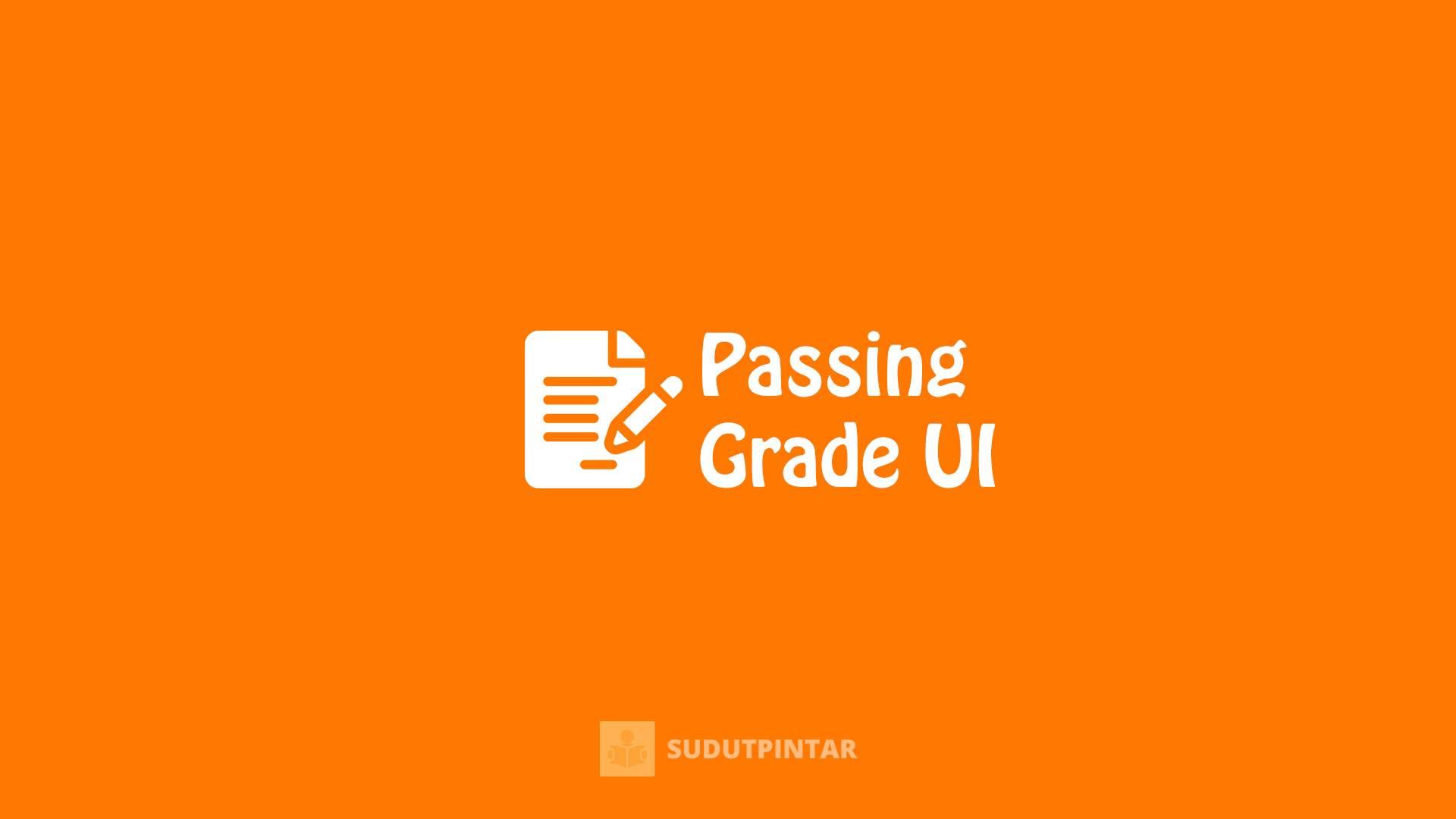 Passing Grade UI