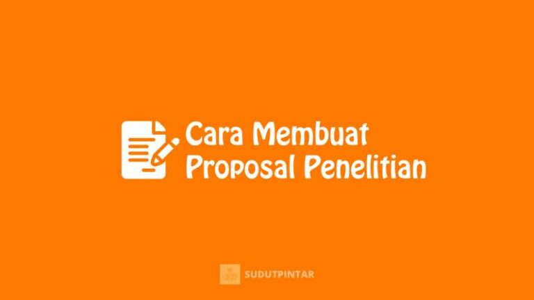 Cara Membuat Proposal Penelitian